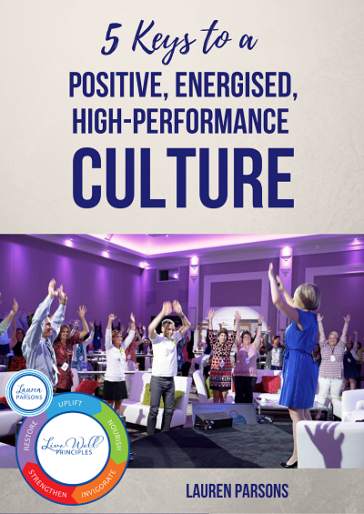 5 Keys to a Positive Energised Peak Performance Culture