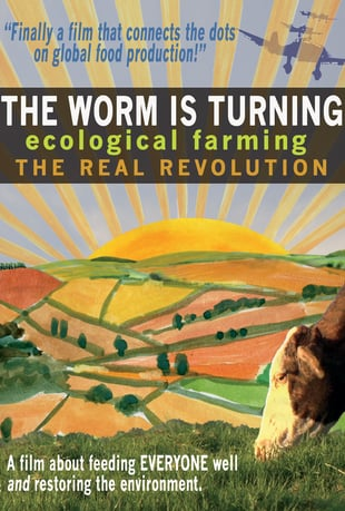The Worm Is Turning Ecological Farming Film