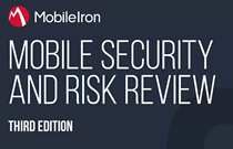 MobileIron release Mobile Security and Risk Review