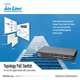 AirLive Topology PoE switch manages your AirLive's AP