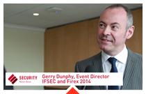 Ifsec 2014, Gerry Dunphy