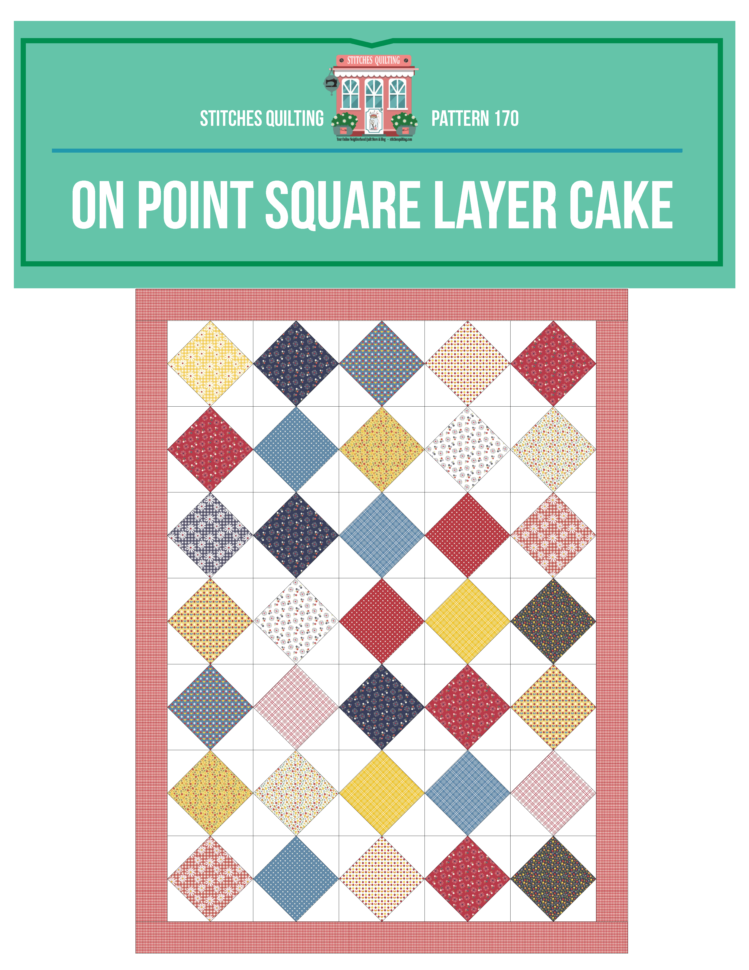 Onpoint Square Layer Cake Quilt Tutorial Free Pattern Stitches