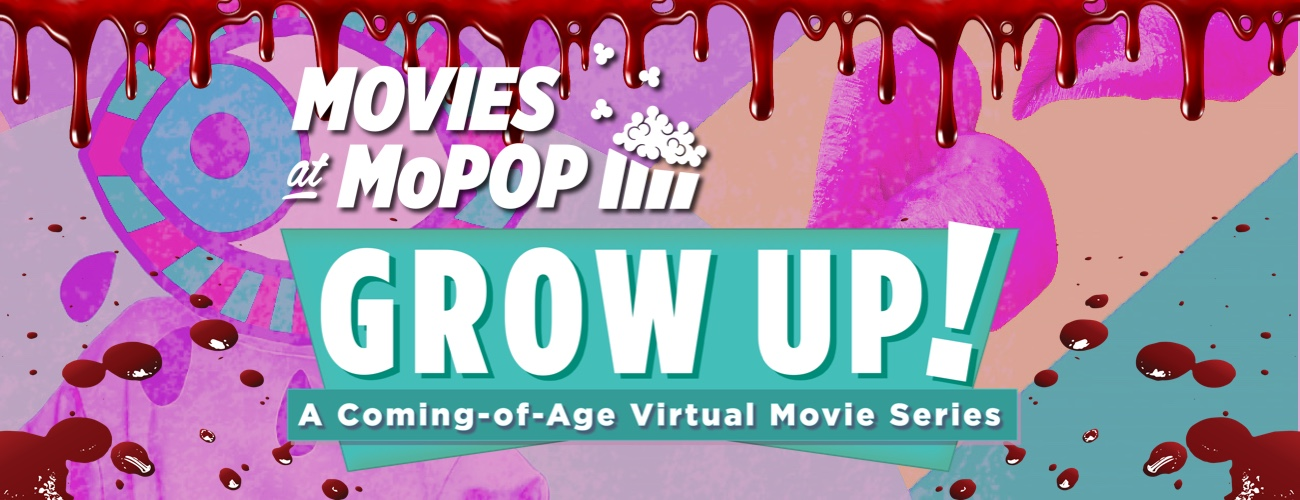 Grow Up! A Coming-of-Age Virtual Movie Series