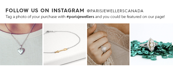 Follow us on Instagram @parisjewellerscanada