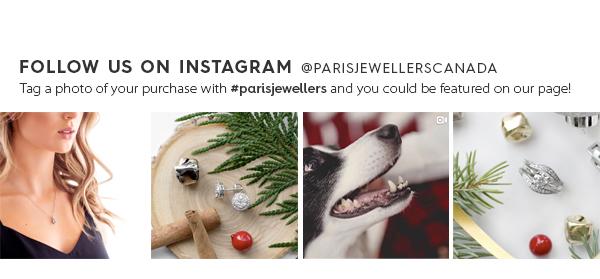 Follow us on Instagram @parisjewellerscanada