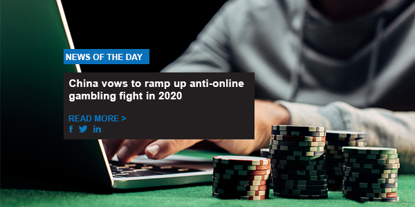 China vows to ramp up anti-online gambling fight in 2020