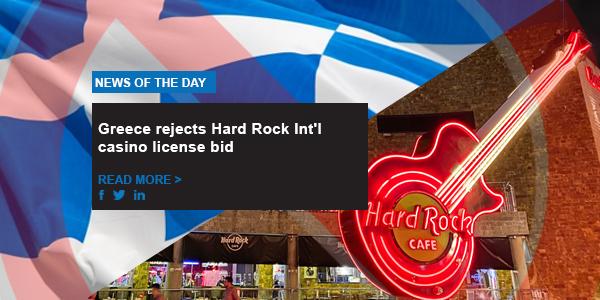 Greece rejects Hard Rock Int'l casino license bid