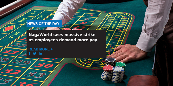 NagaWorld sees massive strike as employees demand more pay