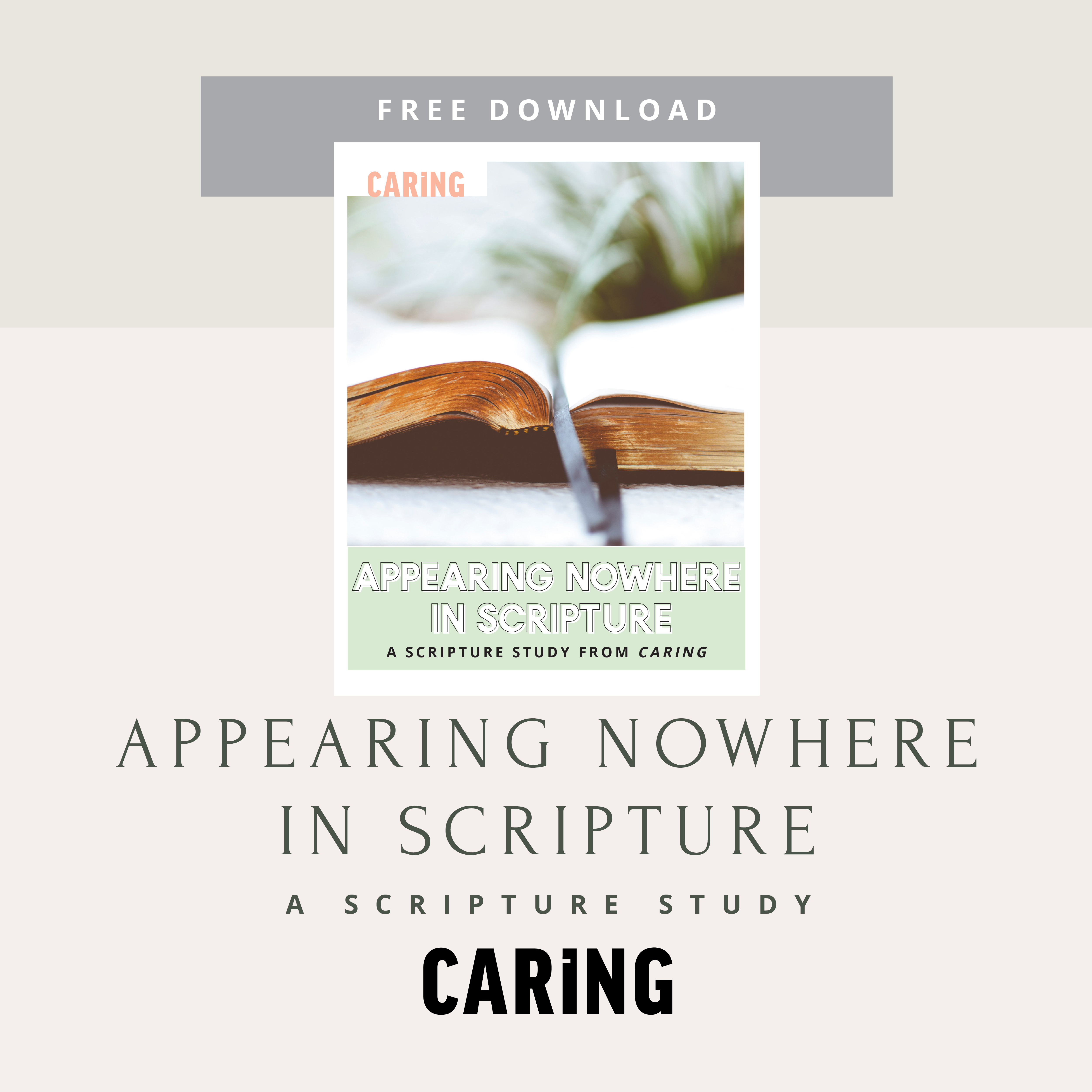 Appearing nowhere in Scripture: Part One - Caring Magazine